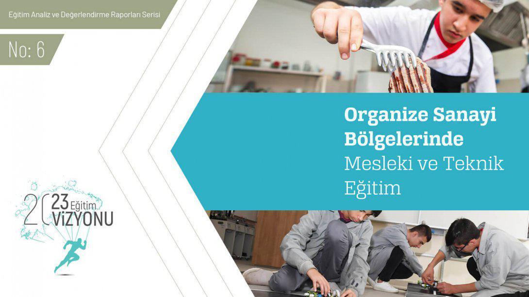 Organize Sanayi Bolgelerindeki Mesleki Ve Teknik Egitim
